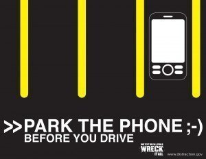 no cell phone behind the wheel: park the phone before you drive