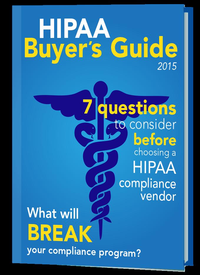 HIPAA Buyer's Guide HIPAA Compliance